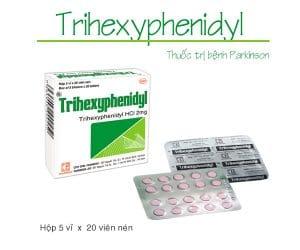 TRIHEXYPHENIDYL Thuốc kháng muscarin, thuốc chống loạn vận động, chữa Parkinson